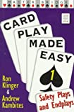 Card Play Made Easy, Ron Klinger and Andrew Kambites, 0575064692