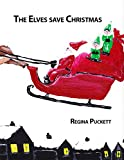 The Elves save Christmas