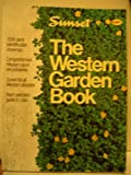 New Western Garden Book, Sunset Publishing Staff, 037603890X