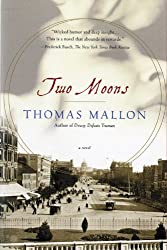 Two Moons: A Novel