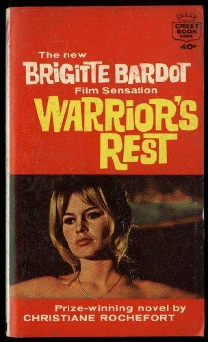 christiane-rochefort-warriors-rest-movie-tie-in-pb-brigitte-bardot