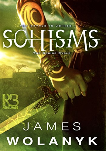Schisms (The Scribe Cycle Book 2)