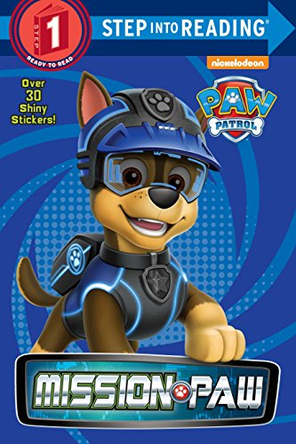 Mission PAW (PAW Patrol) (Step into Reading) -
