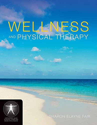 Pdf Medical Books Wellness and Physical Therapy (Jones and Barlett's Contemporary Issues in Physical Therapy and Rehabilitation Medicine)