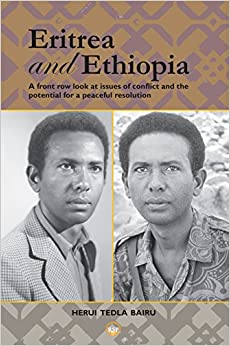 Book Eritrea And Ethiopia: A Front Row Look At Issues Of Conflict