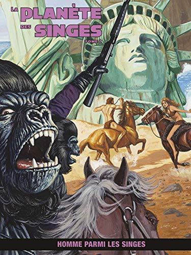 La planète des singes, Tome 2 : Homme parmi les singes (La Planete Des Singes)