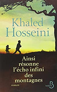Ainsi résonne l'écho infini des montagnes, Hosseini, Khaled