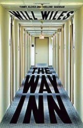 The Way Inn by Will Wiles (2015-01-15)