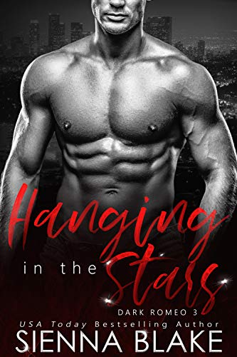 Hanging in the Stars: A Mafia Romance (Dark Romeo Book - Sb Racing