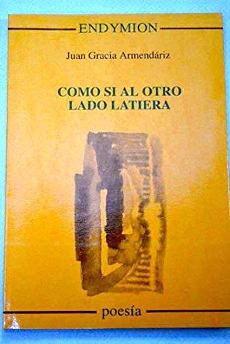 Como si al otro lado latiera (Poesía) (Spanish Edition)