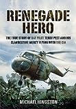 Renegade Hero, Michael Higston, 1848845308