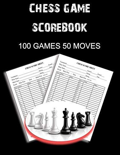 Chess Game Scorebook: 100 Games 50 Moves Chess Notation Book, Notation Pad (Souvenir Chess)