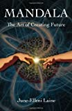 Book Cover for Mandala--The Art of Creating Future