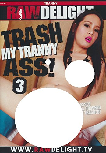 For tranny ass pictures consider