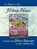 Hilltop House, Mary Montague Sikes, 1610098013