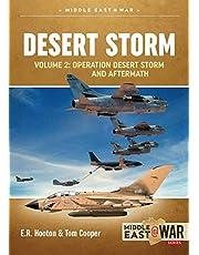 Desert Storm Volume 2: Operation Desert Storm and the Coalition Liberation of Kuwait 1991