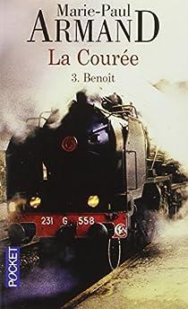 La courée T. 3 : Benoit par Armand