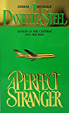 A Perfect Stranger: A Novel