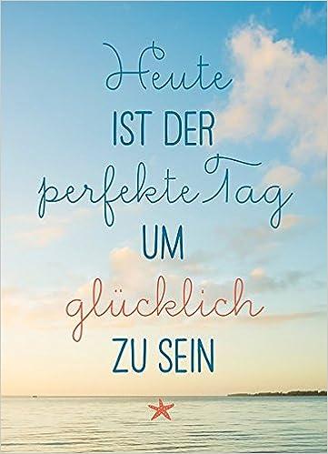 Magnet Heute Ist Der Perfekte Tag Um Glücklich Zu Sein
