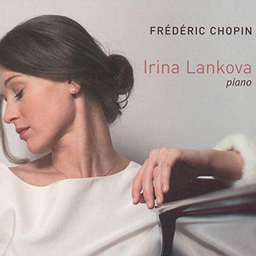 Chopin: Irina Lankova - Piano
