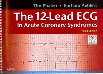 The 12-Lead ECG in Acute Coronary Syndromes pdf