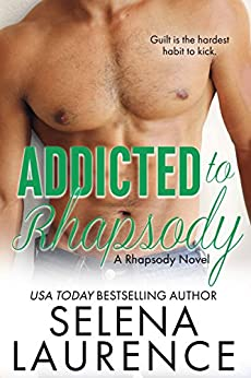 Addicted to Rhapsody: A Rhapsody Novel by [Laurence, Selena]