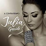 JULIA GARRIDO - A CONTRATIEMPO