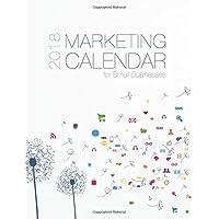 2018 Marketing Calendar: for Small Business