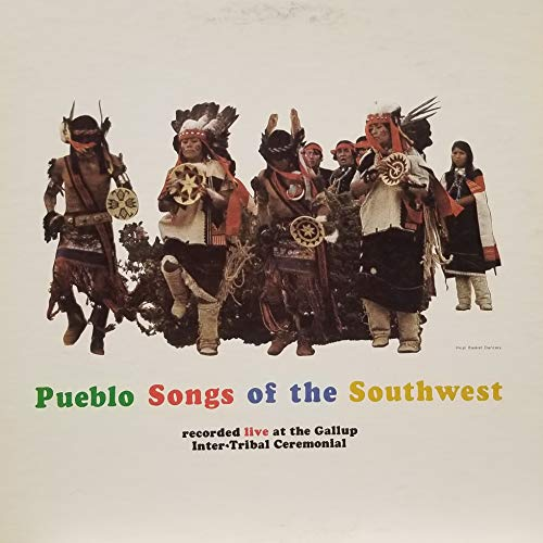 Pueblo Songs of the Southwest Recorded Live at the Gallup Inter-Tribal Ceremonial (1969 Vinyl Record)