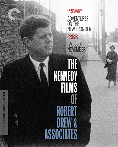 The Kennedy Films of Robert Drew & Associates (Primary / Adventures on the New Frontier / Crisis / Faces of November) (The Criterion Collection) [Blu-ray]