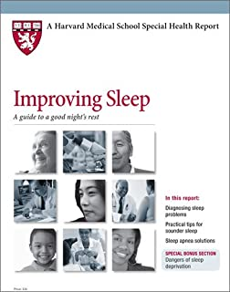 Harvard Medical School Improving Sleep: A guide to a good night's rest