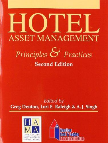 Hotel Asset Management: Principles & Practices