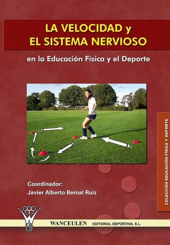 La Velocidad Y El Sistema Nervioso  [Unknown] (Tapa Blanda)