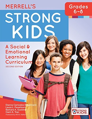 Merrell's Strong Kids_Grades 6-8: A Social and Emotional Learning Curriculum, Second Edition by Dianna Carrizales-Engelmann Ph.D. (2016-05-04)