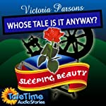 Sleeping Beauty: Whose Tale Is It Anyways? | Vicky Parsons