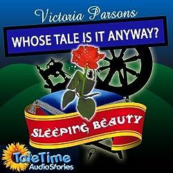 Sleeping Beauty: Whose Tale Is It Anyways?