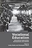 img - for Vocational Education: International Approaches, Developments and Systems book / textbook / text book