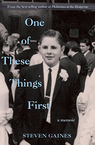 One of These Things First: A Memoir cover