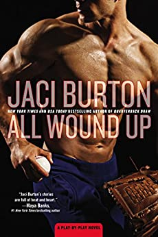All Wound Up (A Play-by-Play Novel Book 10) by [Burton, Jaci]