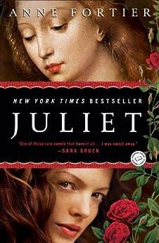 Juliet: A Novel by [Fortier, Anne]
