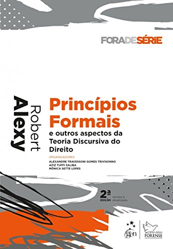 Princípios Formais e Outros Aspectos da Teoria Discursiva do Direito