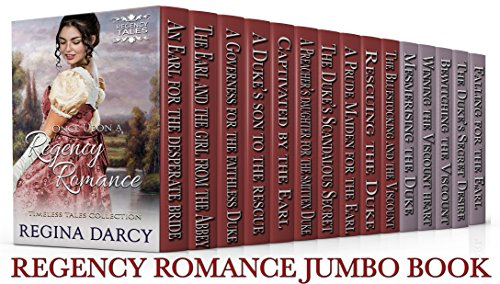 Once Upon a Regency Romance (Regency Romance Timeless Tales) (15 Book Box Set) by [Darcy, Regina]