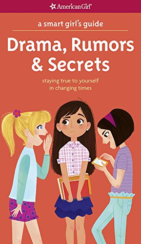 A Smart Girl's Guide: Drama, Rumors & Secrets (Smart Girl's Guides)