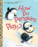 img - for How Do Penguins Play? book / textbook / text book