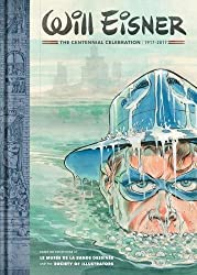 Will Eisner: A Centennial Celebration