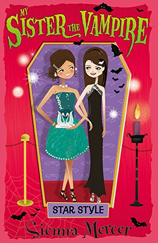 Star Style (My Sister the Vampire Book 8)