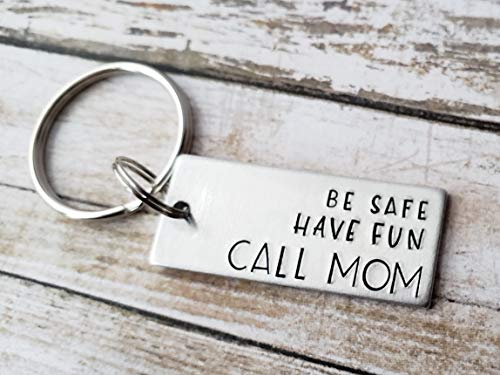 Be Safe Have Fun Call Mom New Driver Keychain Teen Birthday Gift