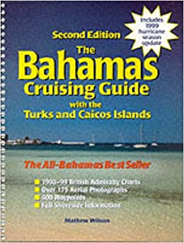 ''DOCX'' Bahamas Cruising Guide (The): With The Turks And Caicos Islands, 2nd Edition. afecta given their codes located