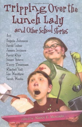 Download Tripping Over the Lunch Lady: and Other School Stories pdf epub
