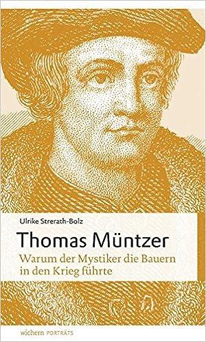 Thomas Müntzer: Warum der